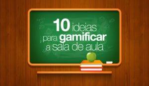10 ideias de gamificação